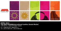 MIPEL 2013 THE BAG SHOW Leather Goods Market  추계 밀라노 가방/가죽제품 박람회