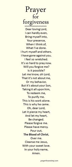 A prayer for forgiveness. God is infinitely merciful.