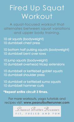 Fired Up Squat Workout from Peanut Butter Runner