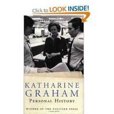 One of my most favourite autobiographies ever written: Personal History by Katherine Graham