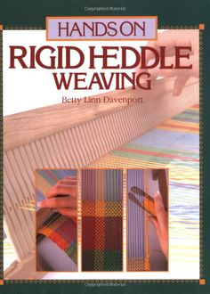 Excellent instruction book with lots of ideas for projects. Hands on Rigid Heddle Weaving: Betty Linn Davenport, Ann Sabin, Joe Coca: 9780934026253: Amazon.com: Books