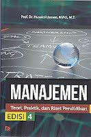 MANAJEMEN (Teori, Praktik dan Riset Pendidikan) Edisi 4, Husaini Usman