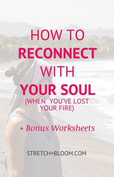 Sometimes the drudgery of every day life really takes its toll on you. That's when you need to reconnect with your soul.  Here's a few simple tips to help you get your bliss back on!   Pin this picture to review these tips later!