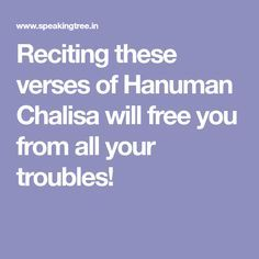 Reciting these verses of Hanuman Chalisa will free you from all your troubles!