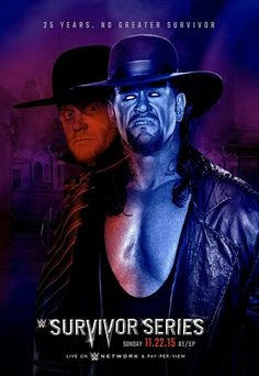 Undertaker tribute poster for Survivor Series Wrestling Quotes, Wrestling Posters, Wrestling Wwe, Undertaker Wwe, Wwf Superstars, Wrestling Superstars, Kane Wwf, Wwe Lucha, Wwe Events