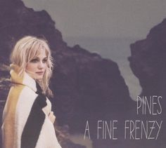 album cover art: a fine frenzy - pines [2012]