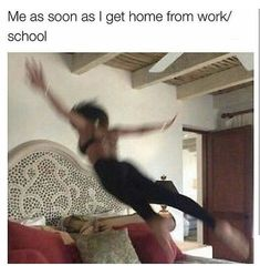 Getting home from work