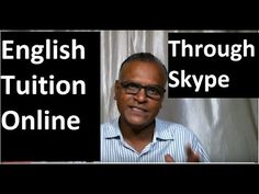English Tuition Online !Through Skype! English Tuition Online By An Indi...
