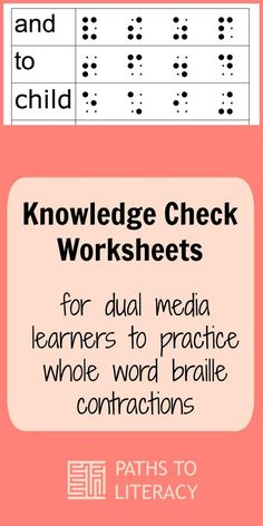 These Knowledge Check Worksheets are designed to find out which whole word braille contractions dual media learners know. Teaching Career, Teaching Tools, Visually Impaired Activities, Braille Reader, Braille Alphabet, Tutoring Business, Alphabet Worksheets, Life Skills, Knowledge
