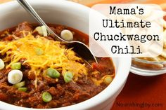 Mama's Ultimate Chuckwagon Chili from NourishingJoy.com - This hearty, delicious chuckwagon chili serves up a healthy dose of vegetables, liver, and other nourishing foods, and will satisfy even the most carnivorous guest at your table.