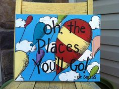 Hey, I found this really awesome Etsy listing at http://www.etsy.com/listing/157519670/oh-the-places-youll-go-dr-seuss-11-x-14