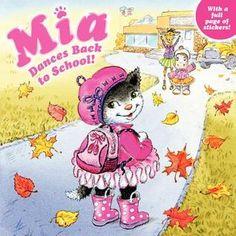 Mia Dances Back to School! by Robin Farley