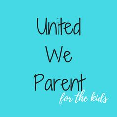 United We Parent is a movement to support all parents regardless of gender, sexuality, marital status, ethnicity or anything else.
