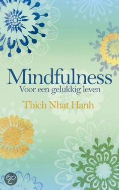Mindfulness by Thich Nhat Hanh