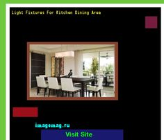 Light Fixtures For Kitchen Dining Area 172137 - The Best Image Search