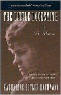The Little Locksmith: A Memoir by Katharine Butler Hathaway