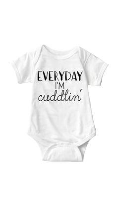 Everyday I'm Cuddlin' Infant Onesie