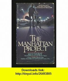 Manhattan Project (9780380751259) David Bischoff , ISBN-10: 0380751259  , ISBN-13: 978-0380751259 ,  , tutorials , pdf , ebook , torrent , downloads , rapidshare , filesonic , hotfile , megaupload , fileserve