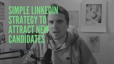 Simple LinkedIn Strategy to attract new Candidates/Client. Main Takeaways: - Specific always beets generic - Install your ReTargeting Pixel and use It! Attraction, News, Simple, Things To Do