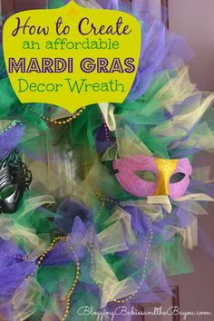 How to Create an Affordable DIY Mardi Gras Wreath - Carnival Season Crafts