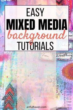 Fast And Easy Mixed Media Background Tutorials For Your Art Journal Mixed Media Techniques, Mixed Media Tutorials, Art Journal Techniques, Art Journal Backgrounds, Art Journal Pages, Journal Prompts, Art Journals, Graphic 45, Mixed Media Painting