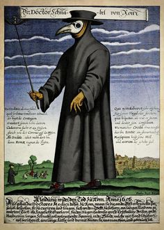 Colour copper engraving of Doctor Schnabel [i.e Dr Beak], a plague doctor in seventeenth-century Rome, published by Paul Fürst, ca. Doctor Mask, Doctor In, Guy Fawkes, Black Plague Doctor, Medieval Plague Doctor, Plague Mask, Plague Dr, Stock Character, Doctor Images