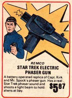 Remco Star Trek Electric Phaser Gun - enough said. Star Trek Series, Star Trek Tos, Star Wars, Vintage Advertisements, Vintage Ads, Star Trek Phaser, Star Trek Original, Starship Enterprise, Star Trek Universe