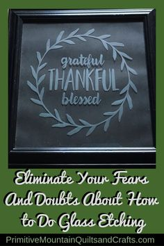 After I got my Cricut Maker at a Black Friday sale, I dove in and did every project this wonder machine would do. Then I see glass etching projects. Glass Etching Stencils, Glass Etching Designs, Primitive Christmas Decorating, Rub N Buff, Etched Glassware, Stencil Vinyl, Silhouette Cameo Tutorials, Learn Calligraphy, Thankful And Blessed