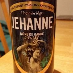 Fruity nose, citrus taste. Exceptional. - Drinking a Jehanne by Thornbridge Brewery at Southowram on Untappd