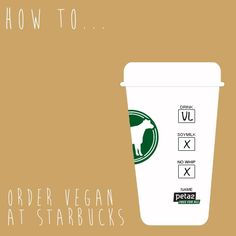 How to order vegan drinks at Starbucks!
