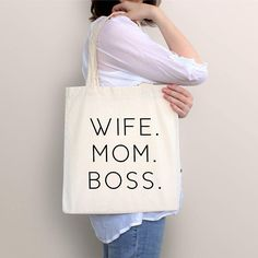 Wife Mom Boss, Bag Quotes, Cotton Bag, Cotton Canvas, Printed Bags, Reusable Bags, Green Bag, Canvas Tote Bags, Gifts For Mom