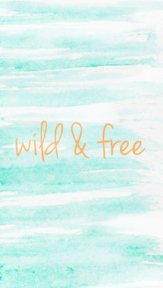 Wild & Free Watercolor Phone Wallpaper | Summer Designs