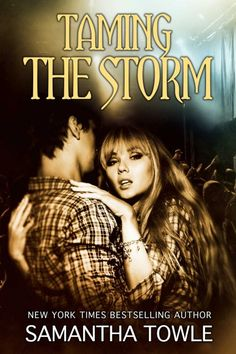 TAMING THE STORM (THE STORM #3) COVER & BLURB REVEAL! | Latest News | Samantha Towle