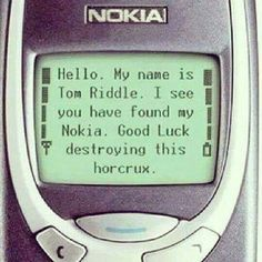 The last horcrux. We're doomed.
