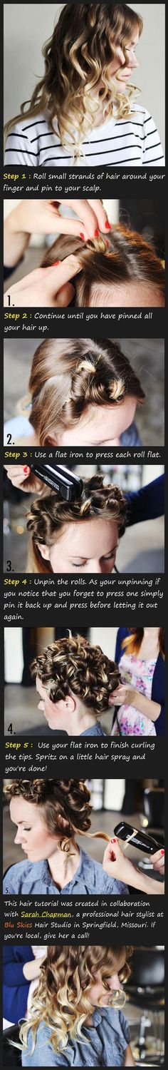 Flat Iron Curls Tutorial- I actually tried this today and it gave me the biggest curls. I didn't even pin them, just twirled and flat ironed.