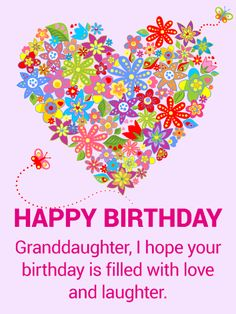 Colorful Flower Happy Birthday Card For Granddaughter Wishing Your A Has Never