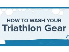 Stinky shoes? Dirty wetsuit? Use this infographic for a quick-and-not-so-dirty guide to tri cleanliness.