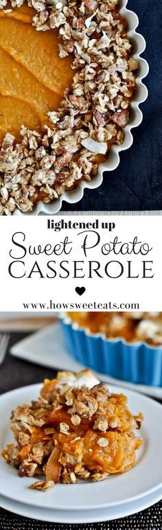 Lightened Up Sweet Potato Casserole! Make this every year and it's seriously the BEST I howsweeteats.com @howsweeteats