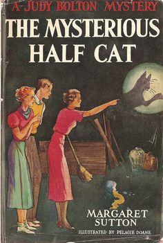 The Mysterious Half Cat, a Judy Bolton Mystery