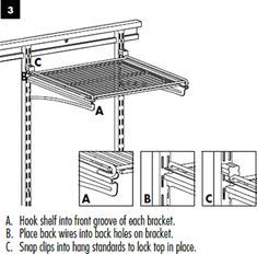 Installation Instructions: Hook Shelf Into Front Groove Of Bracket. Place  Wires Into Back Holes On Bracket. Snap Clips In Place.   ClosetMaid  4 Drawer Kit ...