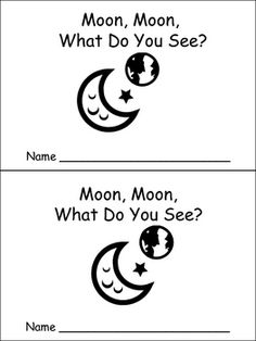 "Emergent reader, ""Moon, Moon What Do You See?"""