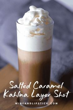 Salted Caramel Kahlua Layer Shot combines hot chocolate, salted caramel Kahlua, Rumchata, and whipped cream into this sinfully delicious cocktail. Seduce your mouth with this drink   Wine and Lipstick #cocktail #recipe #drink #kahlua #chocolate #rumchata #hotchocolate #cocktailshot #adultbeverage