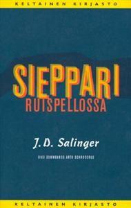 J. D. Salinger:  Sieppari ruispellossa (19,90€, käytettynä kelpaa myös oikein hyvin)