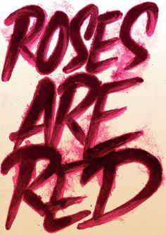Roses and Violets by Sulliman Bodhy, via Behance Typography Love, Typography Inspiration, Typography Letters, Lettering Art, Design Inspiration, Roses And Violets, Red Roses, Script, My Flower