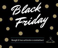 Today is BLACK! BLACK FRIDAY! Scegli il tuo articolo artigianale o personalizza a tuo gusto.  Vai nella nostra galleria immagini e contattaci.  Siamo pronti per i regali!  #blackfriday #regali #present #clothing #accessories #handcraft