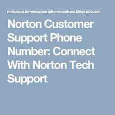 Norton Customer Support Phone Number: Connect With Norton Tech Support