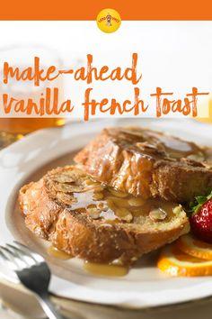 Make-Ahead Vanilla French Toast Recipe from Land O'Lakes Vanilla French Toast, French Bread French Toast, What's For Breakfast, Breakfast Recipes, Breakfast Muffins, Breakfast Dishes, Breakfast Casserole, Brunch Recipes, Make Ahead French Toast