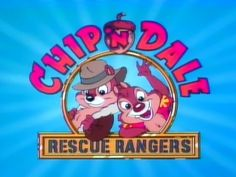 Ch-ch-ch-Chip 'n Dales Rescue Rangers
