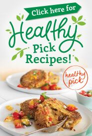 Click Here for Healthy Pick Recipes
