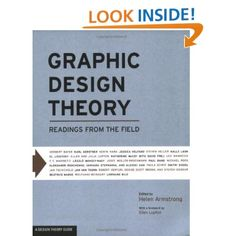 Graphic Design Theory: Readings from the Field (Design Briefs): Helen Armstrong: 9781568987729: Amazon.com: Books